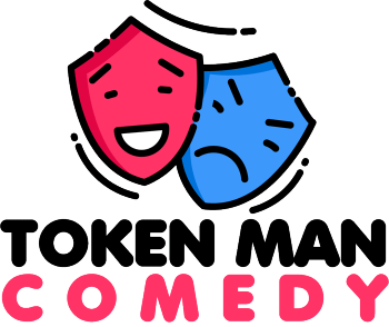 Token man comedy